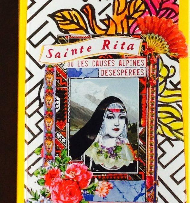 Livre- Sainte Rita ou les causes alpines désespérées
