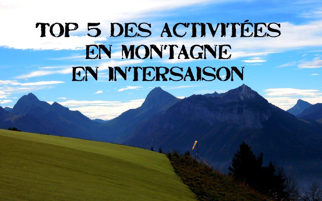 Top 5 des activités à faire en inter-saisons en montagne