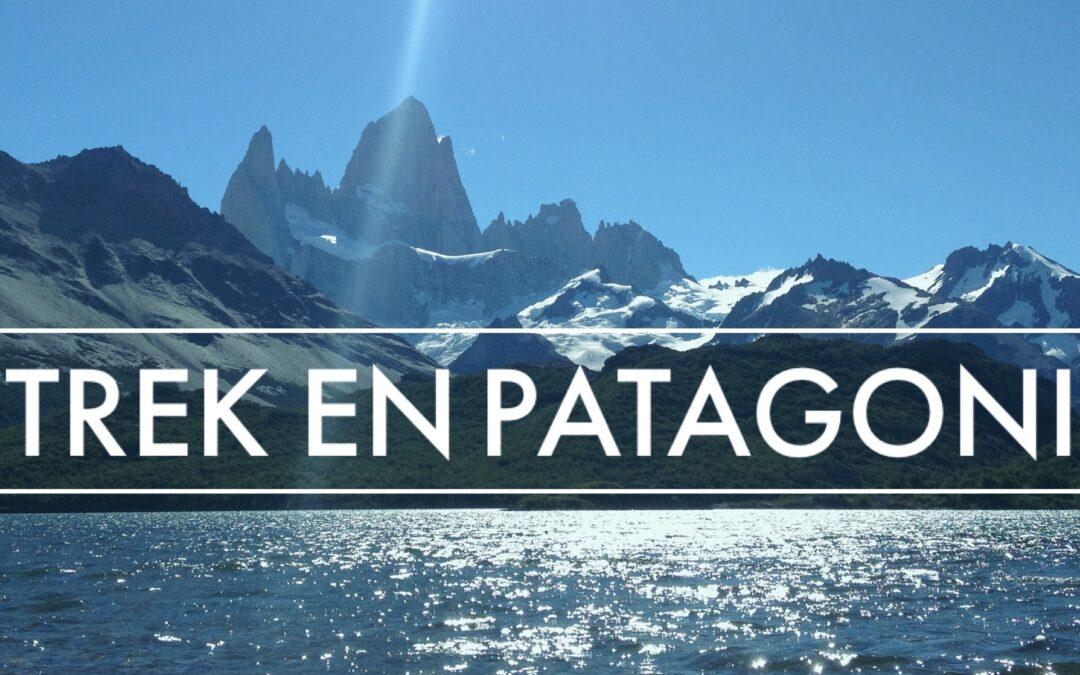 Trek en Patagonie : sous la paroi du Fitz Roy
