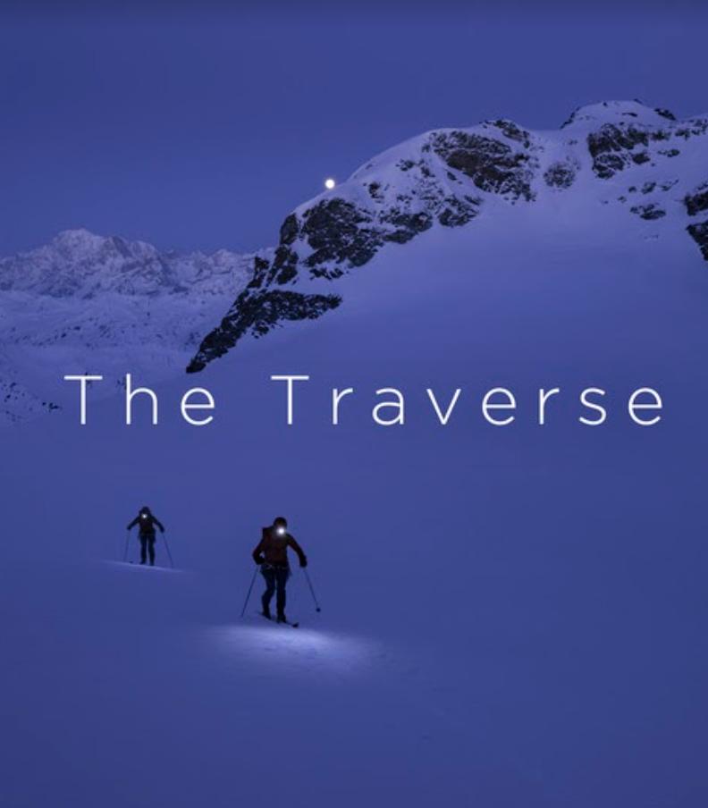 The traverse film chamonix zermatt hillary gerardi valentine fabre skimo ski alpinsime ben femmes en montagne festival
